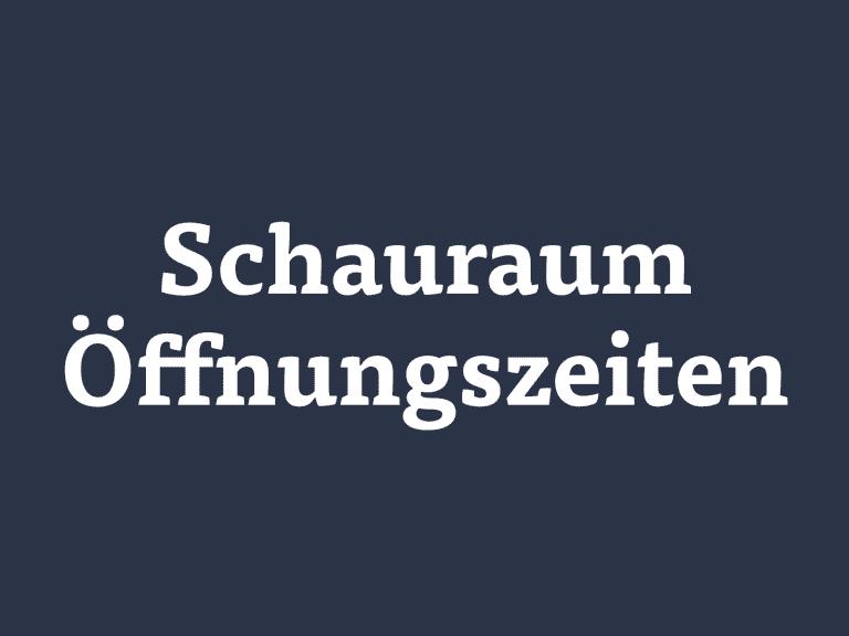 Schauraum Bad Gleichenberg Öffnungszeiten